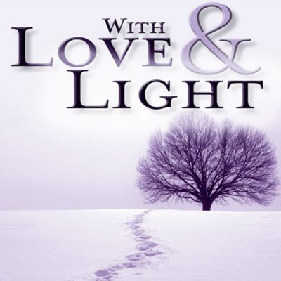 With Love and Light